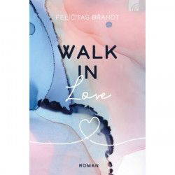 Brandt, Walk in Love