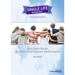 Byrne, Single Life Workshop...